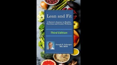 Lean and Fit: A Doctor's Journey to Healthy Nutrition and Greater Wellness