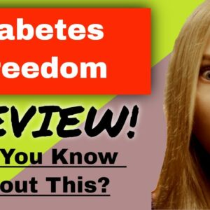 Diabetes Freedom Review | Diabetes Freedom Diet